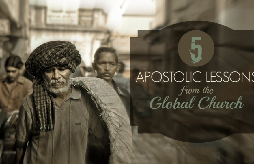5 Apostolic Lessons from the Global Church - header